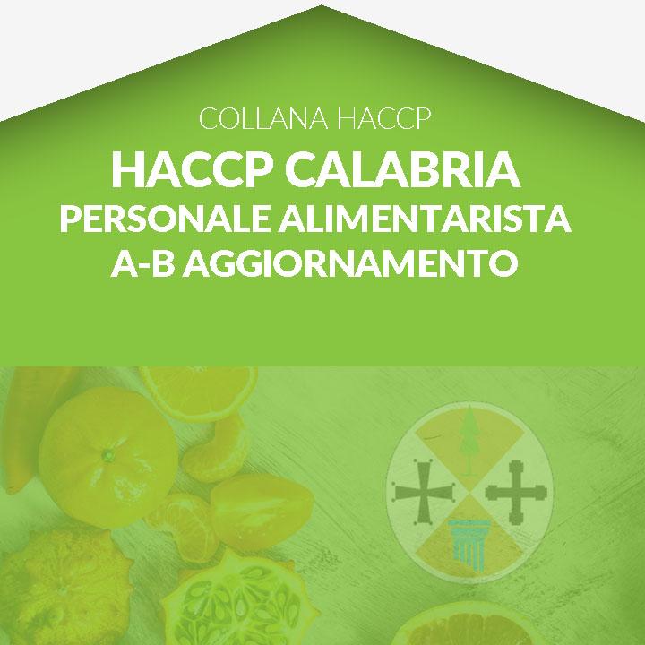 Corso in aula HACCP CALABRIA - Personale Alimentarista - categoria A e B AGGIORNAMENTO