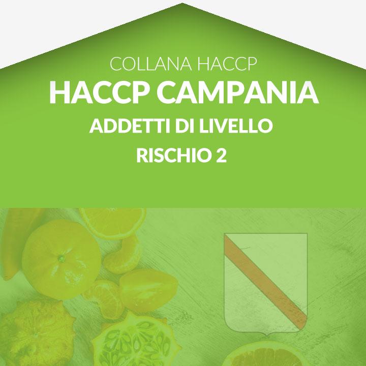 Corso in aula HACCP CAMPANIA - Addetti di livello rischio 2