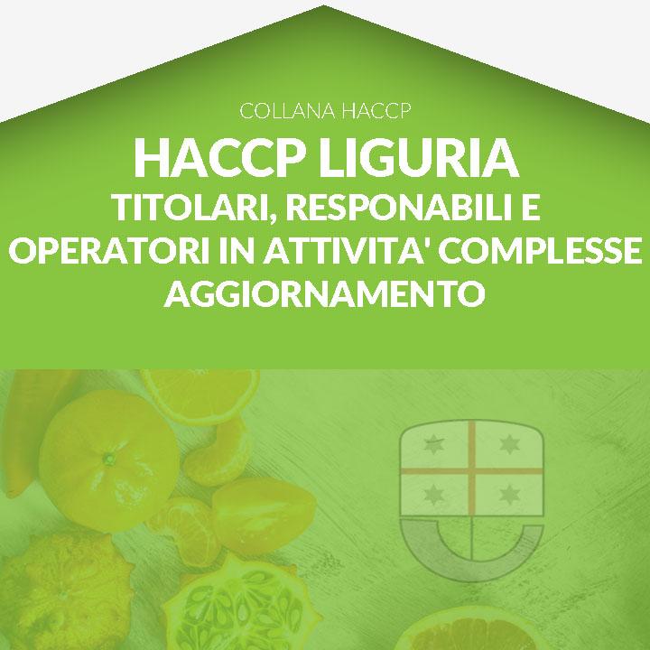 Corso in aula HACCP LIGURIA - Formazione titolari, responsabili e operatori in attività complesse- Unità formativa A + B - AGGIORNAMENTO