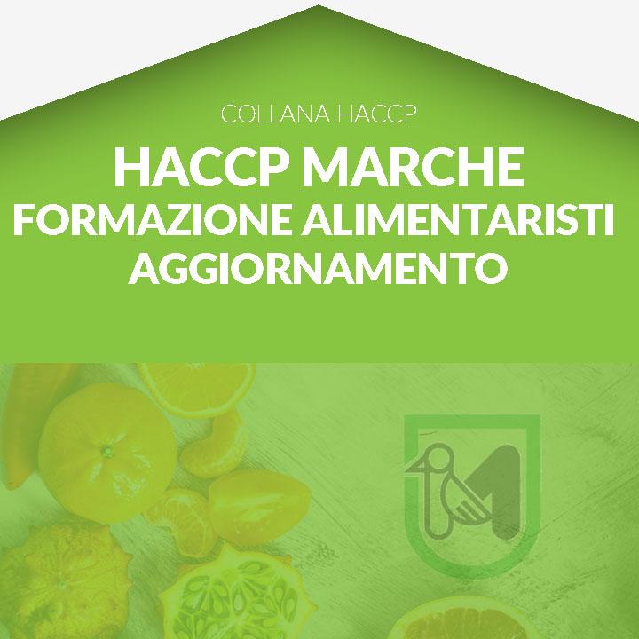Corso in aula HACCP MARCHE - Corso  di aggiornamento