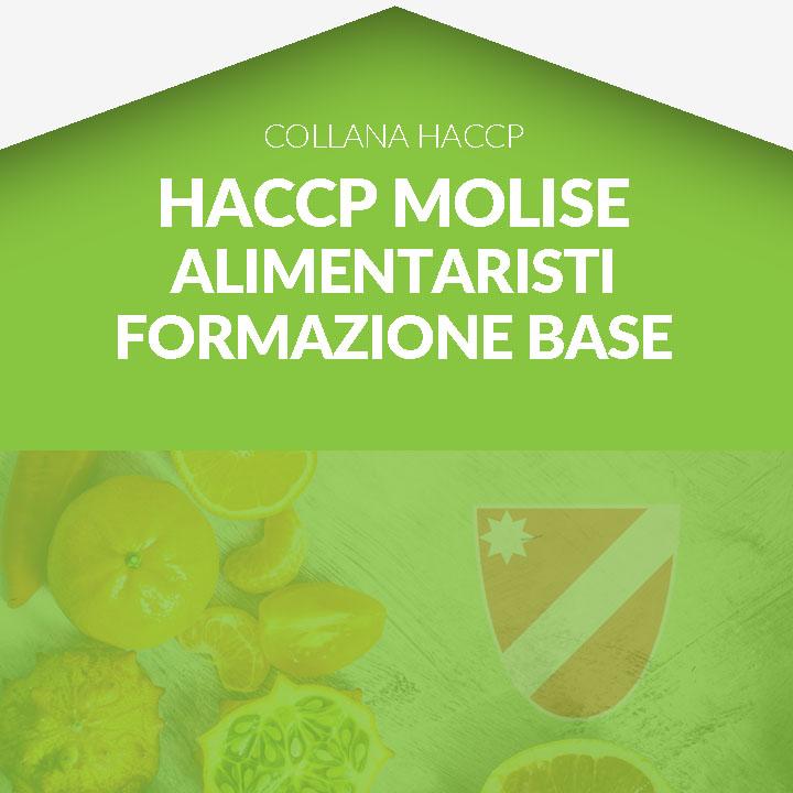 Corso in aula HACCP MOLISE - Alimentaristi - FORMAZIONE BASE