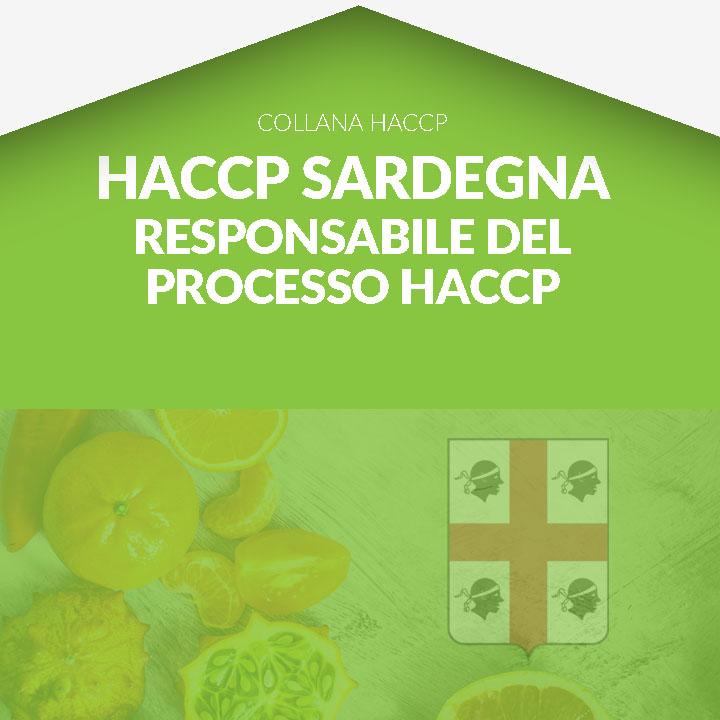 Corso in aula HACCP SARDEGNA - HACCP – Responsabile del processo HACCP