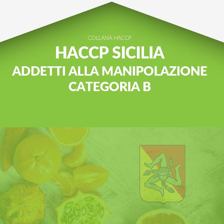Corso in aula HACCP SICILIA - Addetti alla Manipolazione degli Alimenti - Categoria B
