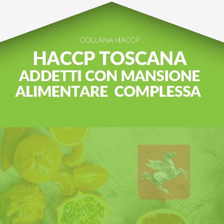 Corso in aula HACCP TOSCANA - Formazione per Addetti con mansione alimentare complessa
