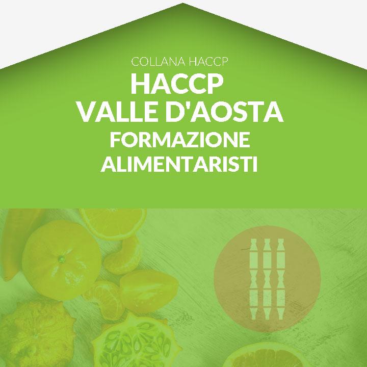 Corso in aula HACCP VAL D'AOSTA - Formazione di secondo livello