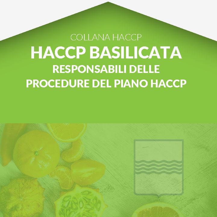 Corso in aula  HACCP BASILICATA - Responsabili della gestione delle procedure del piano HACCP