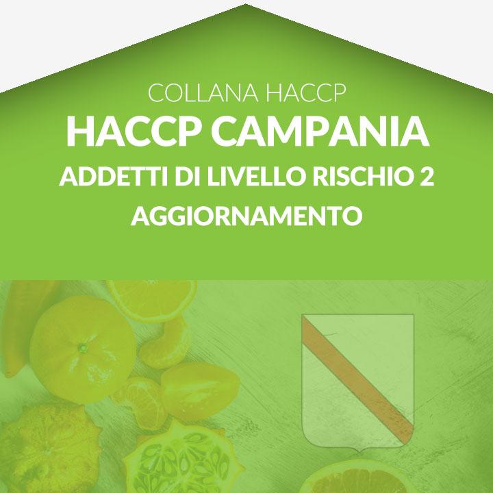 Corso in aula  HACCP CAMPANIA - Addetti di livello rischio 2 AGGIORNAMENTO