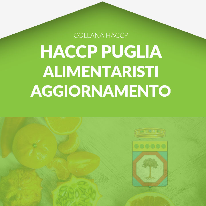 Corso in aula  HACCP PUGLIA - Alimentaristi Aggiornamento