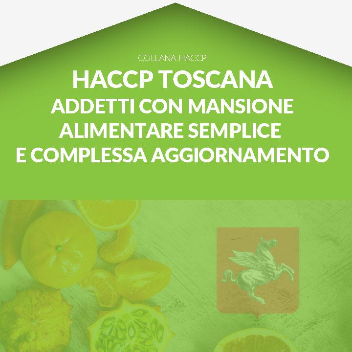 Corso in aula  HACCP TOSCANA - Addetti con mansione alimentare semplice e complessa AGGIORNAMENTO