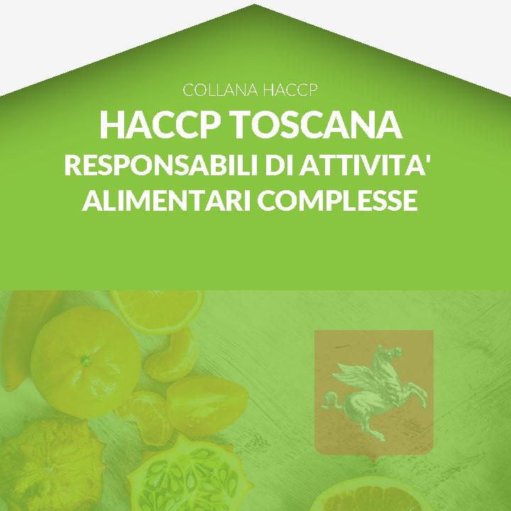 Corso in aula  HACCP TOSCANA - Titolari di imprese alimentari e Responsabili dei Piani di autocontrollo di attività alimentari complesse