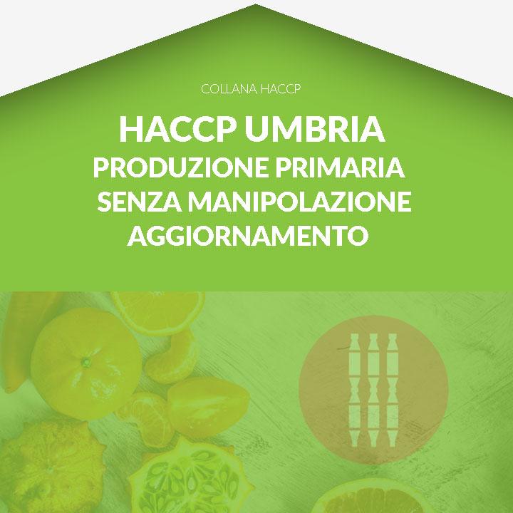 Corso in aula  HACCP UMBRIA - Formazione per l'aggiornamento per produzione primaria e senza manipolazione degli alimenti