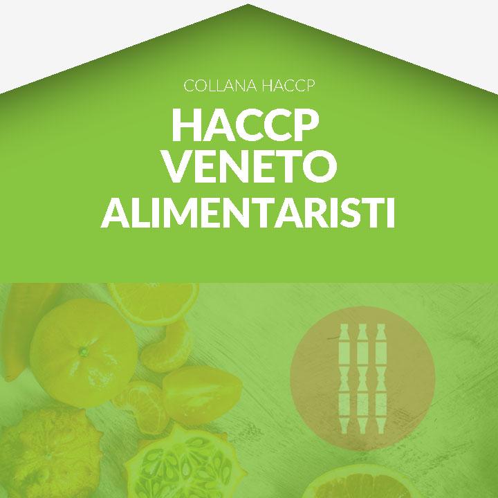 Corso in aula  HACCP VENETO - Alimentaristi